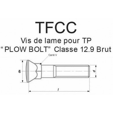 VIS DE LAME POUR TP PLOW BOLT CLASSE 12.9 ACIER BRUT POUCES