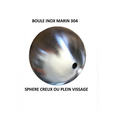 BOULE INOX 304 SPHERE CREUSE OU PLEINE A VISSER
