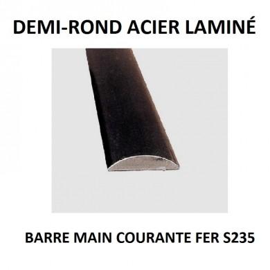DEMI-ROND ACIER LAMINÉ BARRE MAIN COURANTE FER S235 - longueur 1 mètre