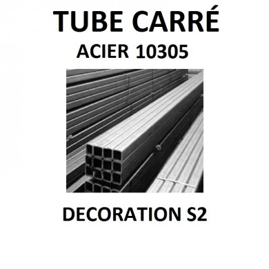 TUBE CARRÉ ACIER DÉCORATION MINCE CARRÉE 10.305 S2 - longueur 1 mètre