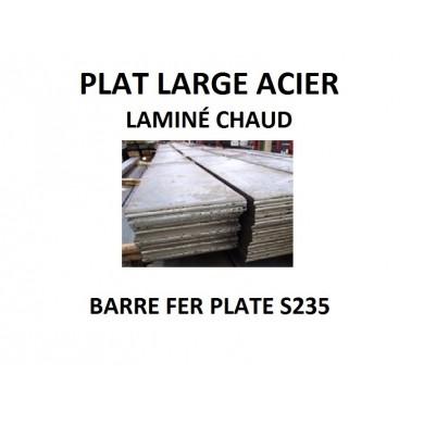 PLAT LARGE ACIER LAMINÉ CHAUD BARRE FER PLATE S235 - longueur 1 mètre