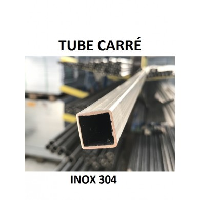 TUBE CARRÉ INOX 304