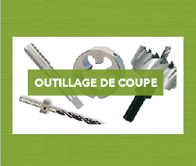 Outillage de coupe